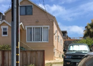 Pre Foreclosure in Daly City 94014 2ND AVE - Property ID: 1053056519