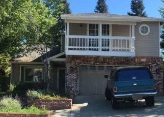 Pre Foreclosure in Auburn 95603 PRINCETON DR - Property ID: 1072446501