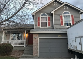 Pre Foreclosure in Broomfield 80020 DESERT WILLOW AVE - Property ID: 1305408376