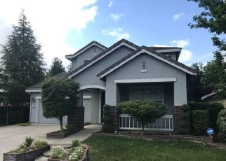 Pre Foreclosure in Roseville 95747 MCCLOUD WAY - Property ID: 1562148291