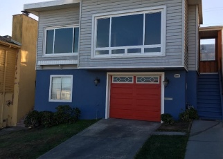 Pre Foreclosure in Daly City 94015 WESTRIDGE AVE - Property ID: 999159882